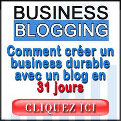 Business Blogging-Votre Centre de Profits Sur Internet