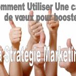 carte de voeux et strategie marketing